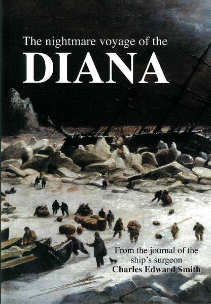 The Nightmare Voyage of the Diana