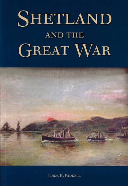 Shetland and the Great War