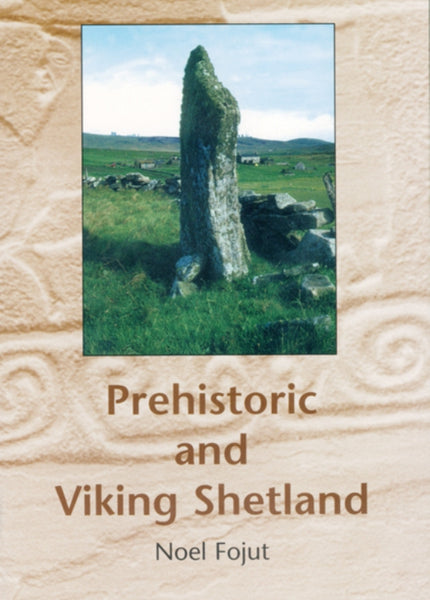 Prehistoric and Viking Shetland