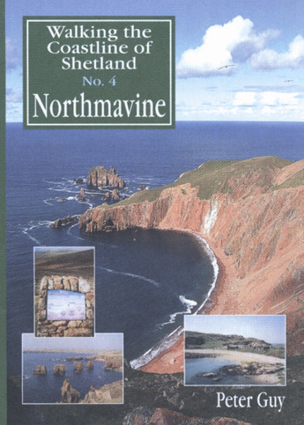 Walking the Coastline of Shetland No.4 Northmavine