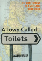 A Town Called Toilets
