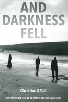 And Darkness Fell