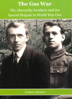 The Gas War: The Abernethy brothers and the Special Brigade in World War One