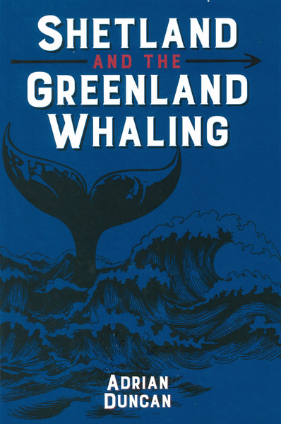 Shetland and the Greenland Whaling