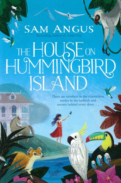 The House on Hummingbird Island