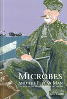 Microbes and the Fetlar Man: The life of Sir William Watson Cheyne