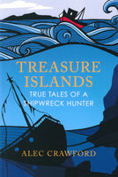Treasure Islands: True Tales of a Shipwreck Hunter