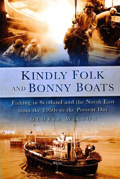 Kindly Folk and Bonny Boats