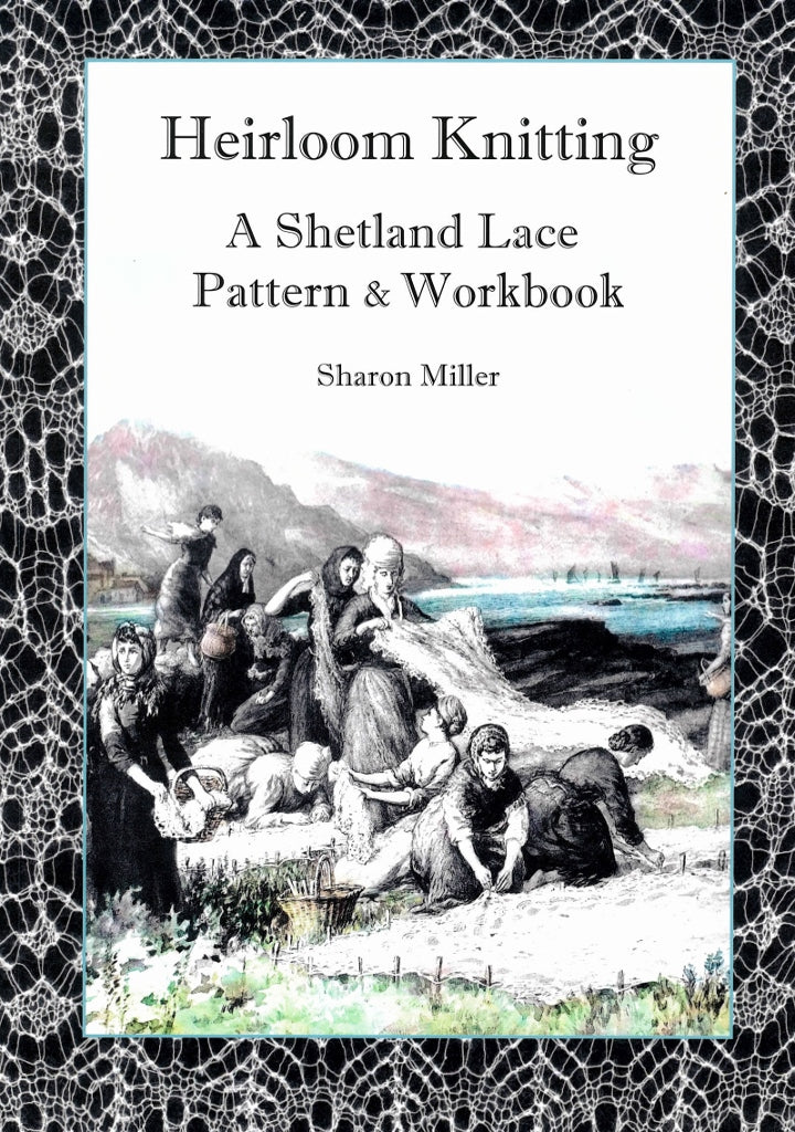 Knitting History Facts : Heirloom knitting a shetland lace pattern workbook