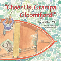"""Cheer Up, Grampa Gloomifjord!"""
