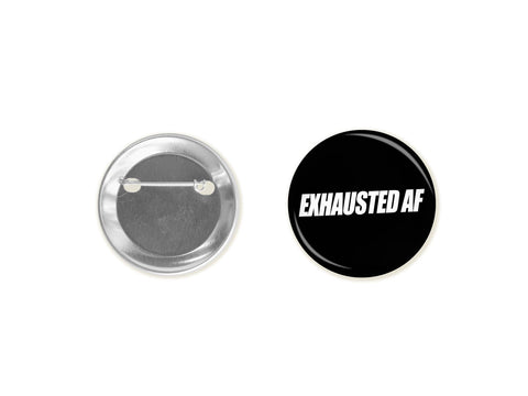 Exhausted AF button