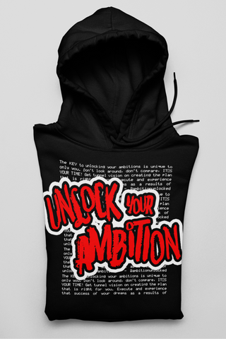 Unlock Your Ambition hoodie