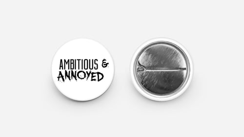 Ambitious & Annoyed button