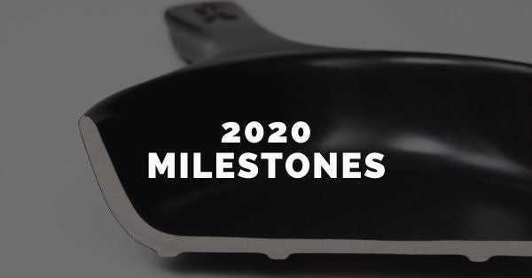 2020 Milestones | Xtrema Sustainable Cookware