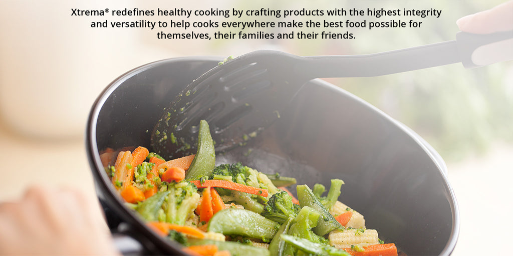 Xtrema® redefines healthy cooking by crafting products with the highest integrity and versatility to help cooks everywhere make the best food possible for themselves, their families and their friends.