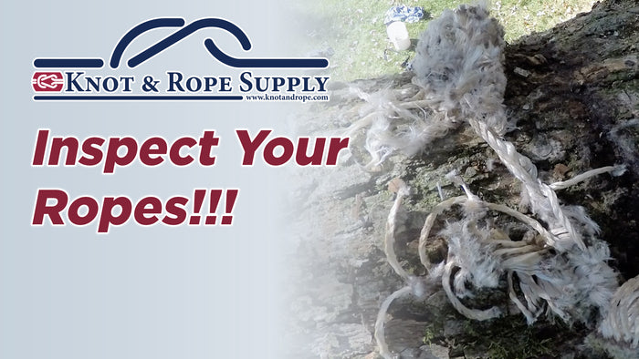 The Importance of Inspecting Your Ropes