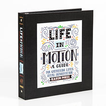 Life in Motion End-of-Life Planning Workbook: A Guide for Gathering Life's Vital Information