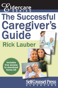 The Successful Caregiver's Guide (Eldercare Series)