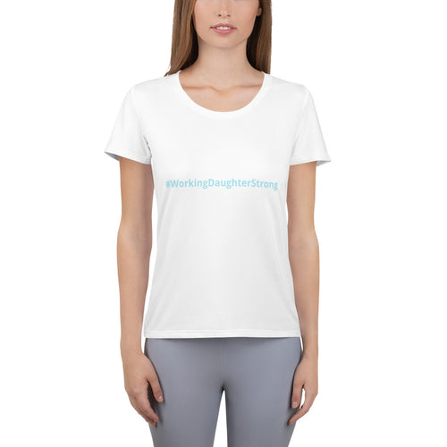 #WorkingDaughterStrong  T-shirt