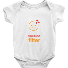 No filter needed Onesie (Indonesian)