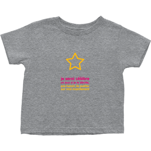 I'll be famous Toddler T-Shirts (French)