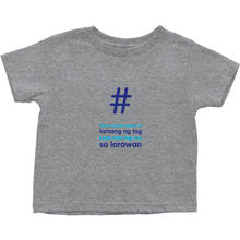 Tagged Toddler T-Shirts (Filipino)