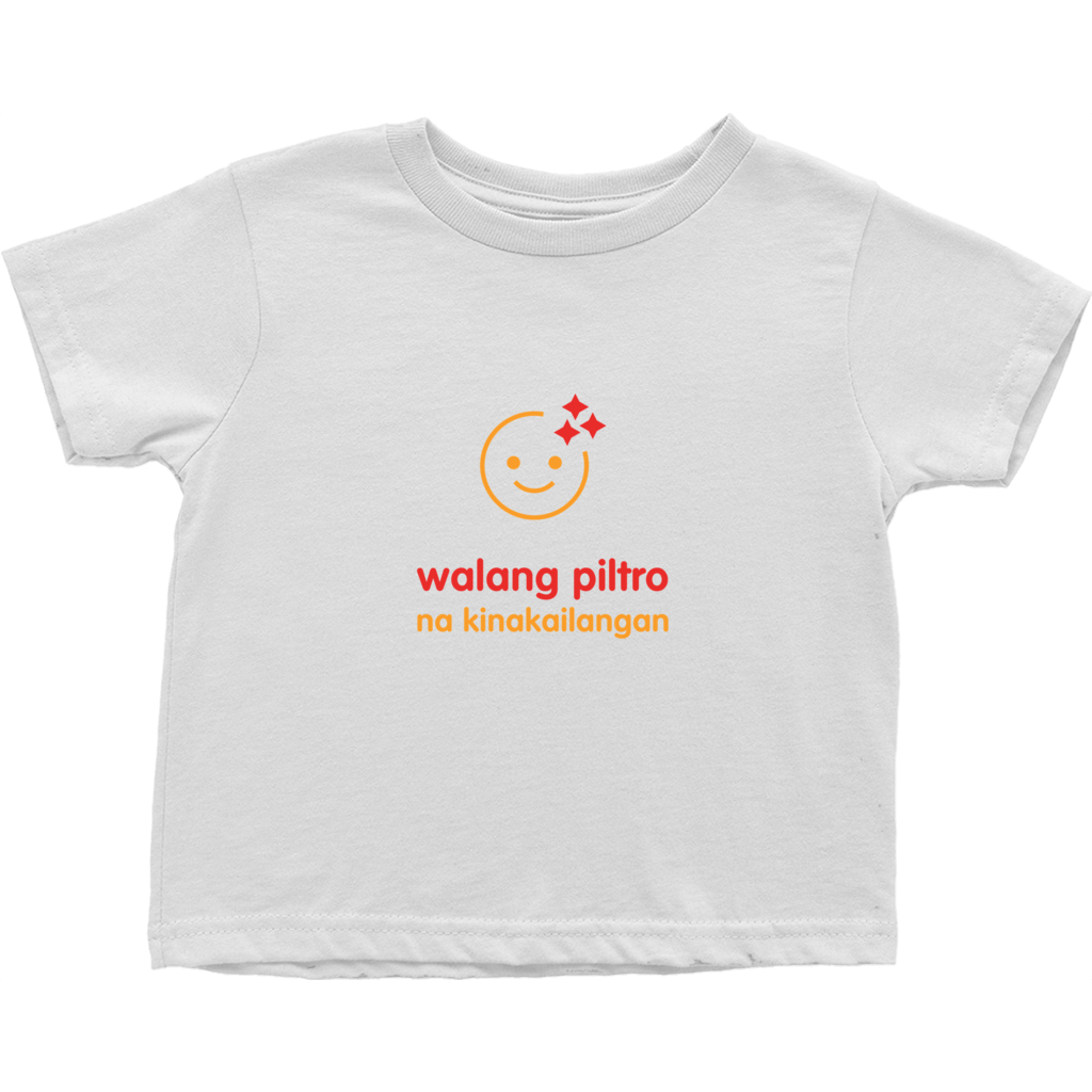No filter needed Toddler T-Shirts (Filipino)