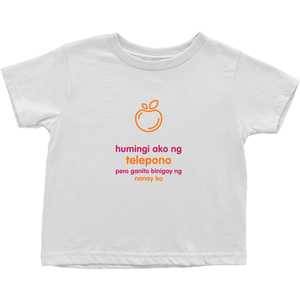 I asked for a Smartphone Toddler T-Shirts (Filipino)