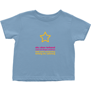 I'll be famous Toddler T-Shirts (Indonesian)