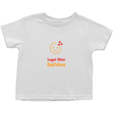 No filter needed Toddler T-Shirts (Swedish)