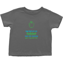 I asked for a Tablet Toddler T-Shirts (Swedish)
