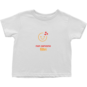 No filter needed Toddler T-Shirts (Italian)