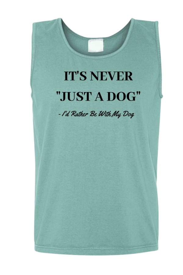 Just A Dog - Unisex Tank