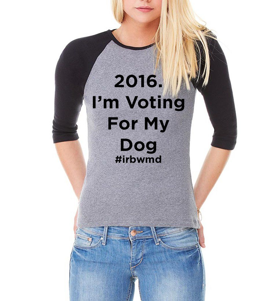 I'm Voting For My Dog Baseball T