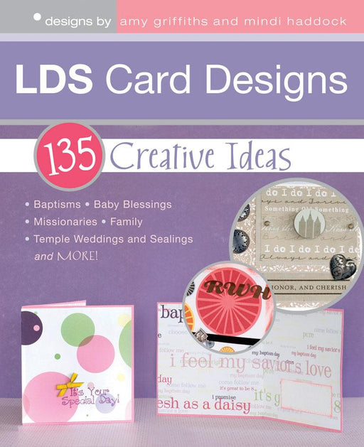 LDS Card Designs: 135 Creative Ideas