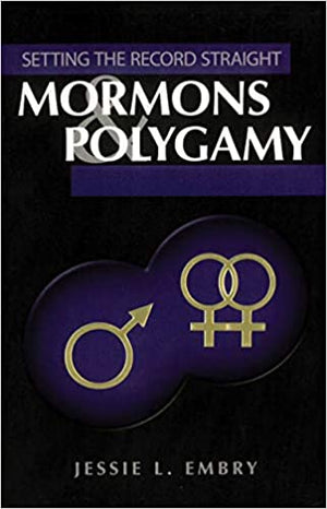 Mormons and Polygamy - Setting the Record Straight