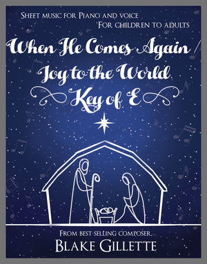 When He Comes Again/Joy to the World (Sheet Music)