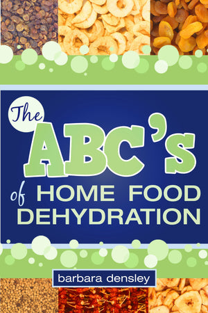ABC's of Home Food Dehydrating