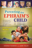 Parenting the Ephraim's Child