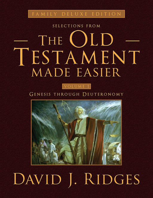 Selections from the Old Testament Made Easier, Revised Second Edition (Family Deluxe Edition) 2 Volume Set