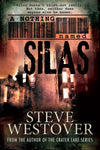 Nothing Named Silas, A