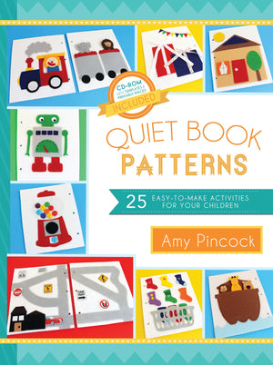 Quiet Book Patterns: 25 Easy-to-Make Activities for Your Children - Paperback
