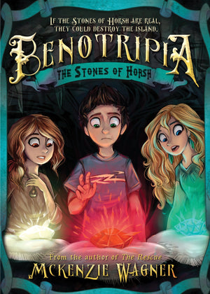 Stones of Horsh, The: Benotripia book 2