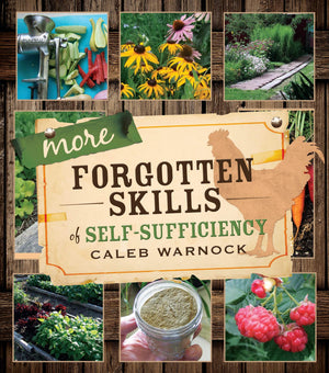 More Forgotten Skills of Self-Sufficiency - Paperback