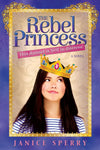 Rebel Princess, The