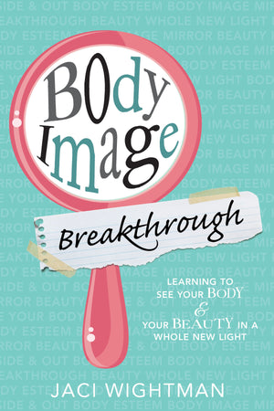 Body Image Breakthrough