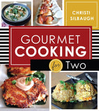 Gourmet Cooking for Two - Paperback