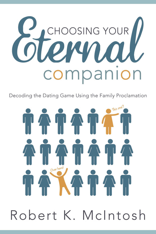 Choosing Your Eternal Companion