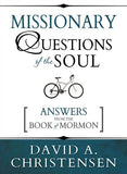 Missionary Questions of the Soul: Answers from the Book of Mormon - Paperback