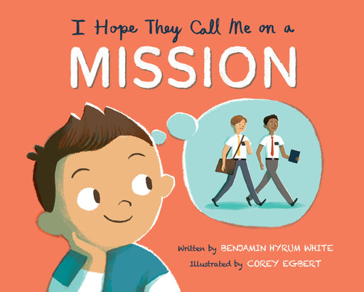 I Hope They Call Me on a Mission - Hardcover